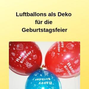 Luftballons als Deko für die Geburtstagsfeier