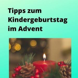 Tipps zum Kindergeburtstag im Advent