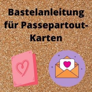 Bastelanleitung für Passepartout-Karten