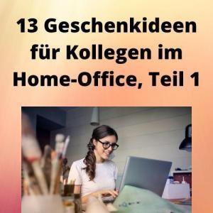 13 Geschenkideen für Kollegen im Home-Office, Teil 1