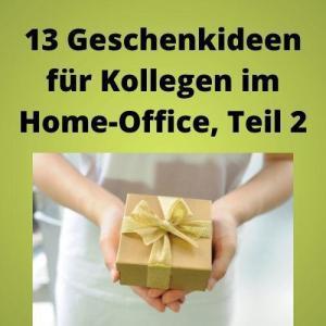 13 Geschenkideen für Kollegen im Home-Office, Teil 2
